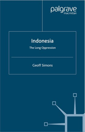 Indonesia: The Long Oppression