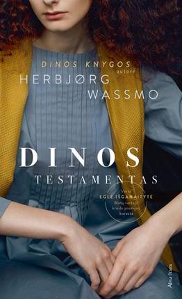 DINOS TESTAMENTAS: įspūdingas ne kartą Lietuvoje viešėjusios Herbjørg Wassmo naujas romanas, Dinos knygų tęsinys, apie stiprių žmonių gyvenimus, juos pasitinkančius sunkumus ir tai, kur galiausiai atsiduria Dinos šeimos palikuonys