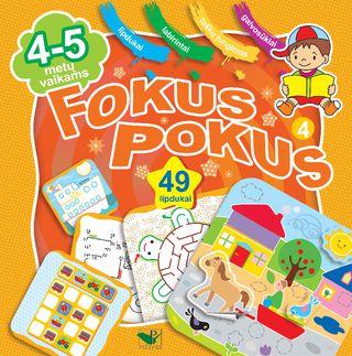 Fokus pokus 4. Ugdomieji žaidimai vaikams + 49 lipdukai!