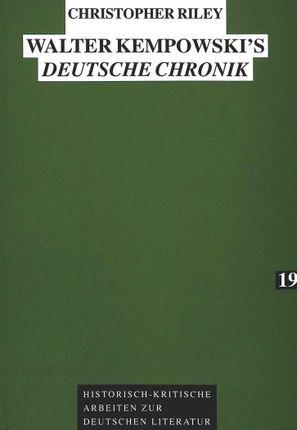 Walter Kempowski's Deutsche Chronik