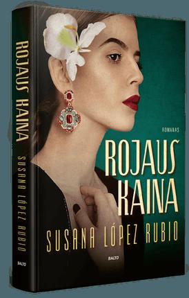 ROJAUS KAINA. Nuostabus atmosferiškas romanas, kupinas drąsių svajonių, uždraustų aistrų ir prabangios bei korumpuotos senosios Havanos spalvų