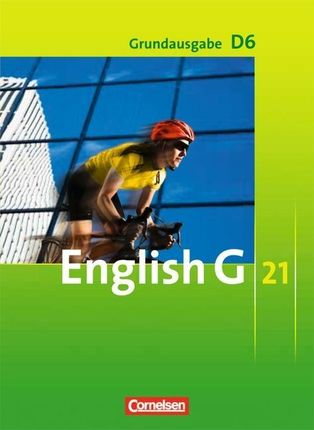 English G 21. Grundausgabe D 6. Schülerbuch