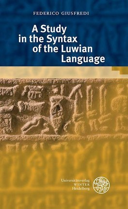 A Study in the Syntax of the Luwian Language
