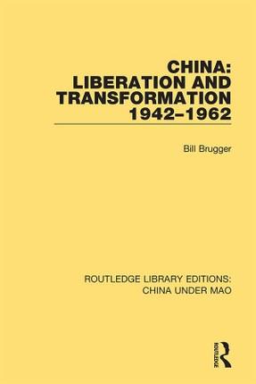 China: Liberation and Transformation 1942-1962