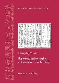 The Ming Maritime Policy in Transition, 1368 to 1567
