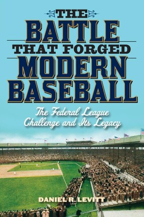 The Battle that Forged Modern Baseball