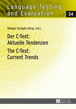 Der C-Test: Aktuelle Tendenzen. The C-Test: Current Trends