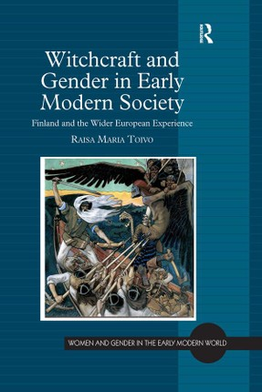 Witchcraft and Gender in Early Modern Society