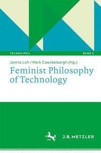 Feminist Philosophy of Technology