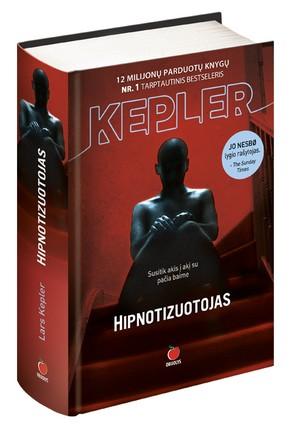 HIPNOTIZUOTOJAS: tarptautinė sensacija, tapusi bestseleriu kiekvienoje iš 37 šalių, kurioje buvo išleista!