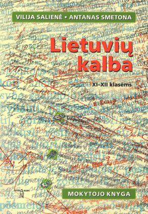 Lietuvių kalba XI - XII klasėms. Mokytojo knyga