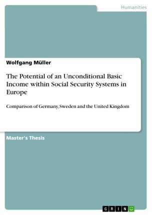 The Potential of an Unconditional Basic Income within Social Security Systems in Europe