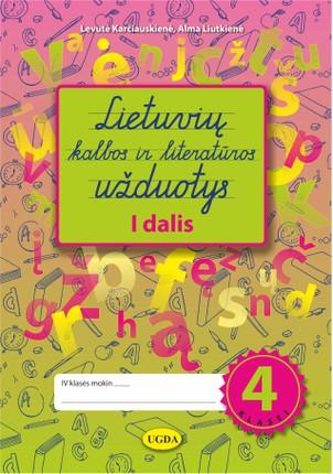 Lietuvių kalbos ir literatūros užduotys 4 klasei. I dalis