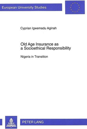 Old Age Insurance as a Socioethical Responsibility