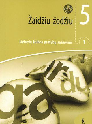 Žaidžiu žodžiu. 1-asis lietuvių kalbos pratybų sąsiuvinis V klasei (ŠOK)