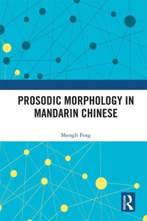 Prosodic Morphology in Mandarin Chinese