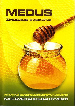 Medus žmogaus sveikatai