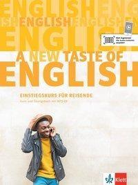 A new taste of English. Kurs- und Übungsbuch + MP3-CD