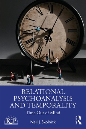 Relational Psychoanalysis and Temporality
