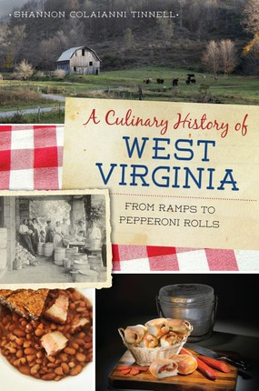 Culinary History of West Virginia