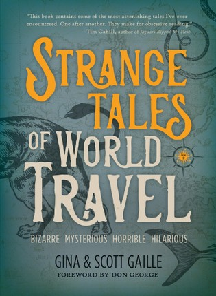 Strange Tales of World Travel