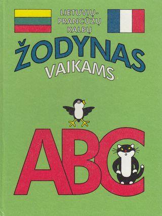 Lietuvių prancūzų kalbų žodynas vaikams. ABC