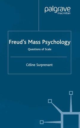 Freud's Mass Psychology