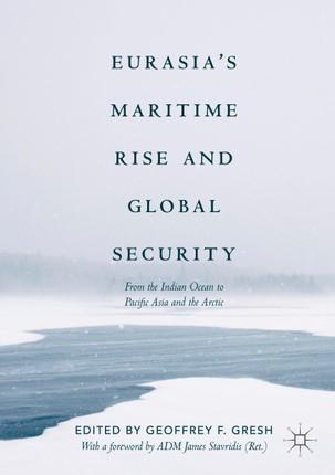 Eurasia's Maritime Rise and Global Security
