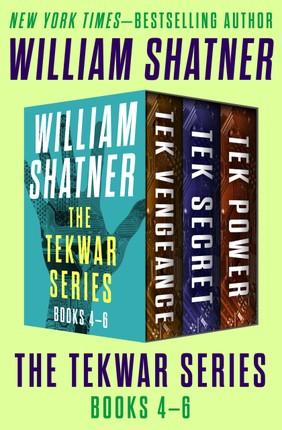 The TekWar Series Books 4-6