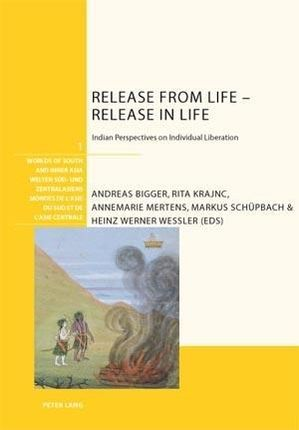Release from Life - Release in Life