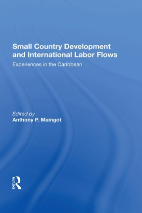 Small Country Development And International Labor Flows