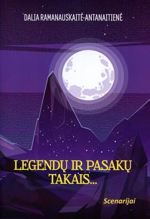 Legendų ir pasakų takais…