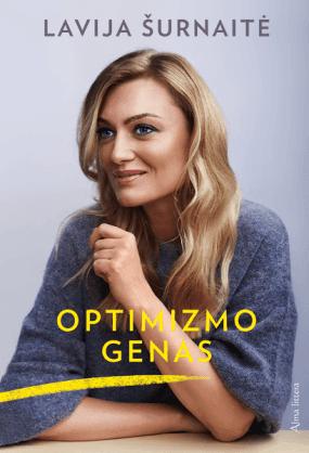 Optimizmo genas: maži dideli dalykai nuo širdies reikalų iki bikinio zonos