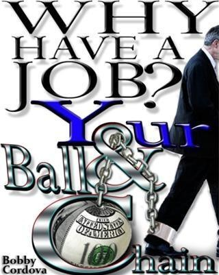 Why Have a Job?