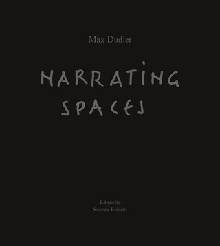 Max Dudler - Narrating Spaces