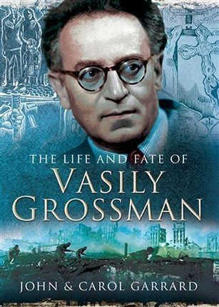 Life and Fate of Vasily Grossman