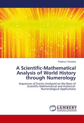 A Scientific-Mathematical Analysis of World History through Numerology