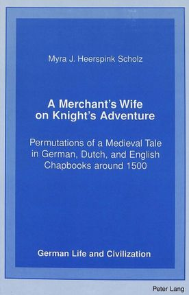 A Merchant's Wife on Knight's Adventure