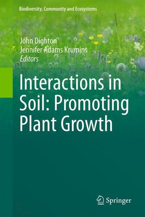 Interactions in Soil: Promoting Plant Growth