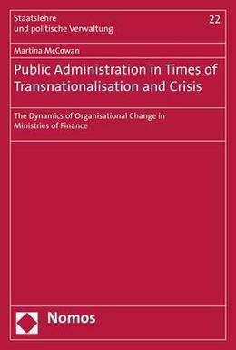 Public Administration in Times of Transnationalisation and Crisis