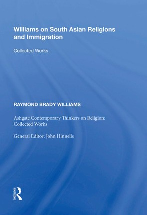 Williams on South Asian Religions and Immigration
