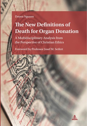 The New Definitions of Death for Organ Donation