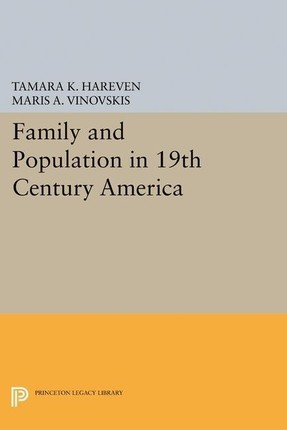Family and Population in 19th Century America