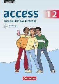 English G Access Band 1/2: 5./6. Schuljahr - Englisch-Module für DaZ-Lernende - Zu allen Ausgaben - Arbeitsheft mit Audios und Lösungen online