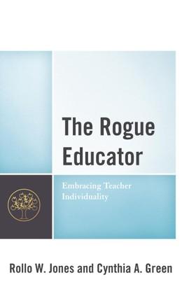 The Rogue Educator