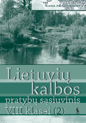 2-asis lietuvių kalbos pratybų sąsiuvinis VIII klasei