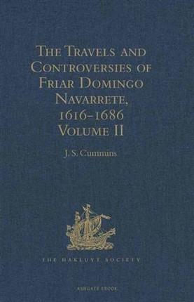 Travels and Controversies of Friar Domingo Navarrete, 1616-1686