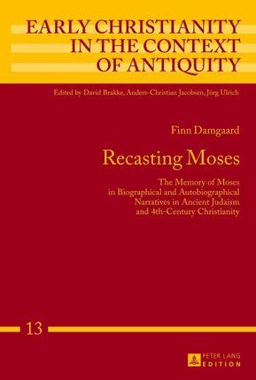 Recasting Moses