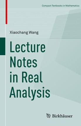 Lecture Notes in Real Analysis
