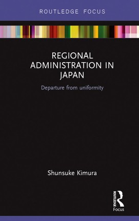 Regional Administration in Japan